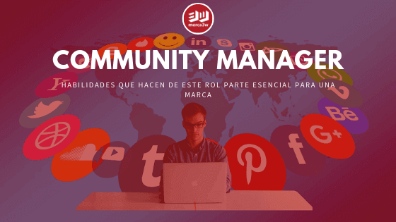 COMMUNITY-MANAGER-social-media-redes-sociales-agencia-marketing-digital-merca3w