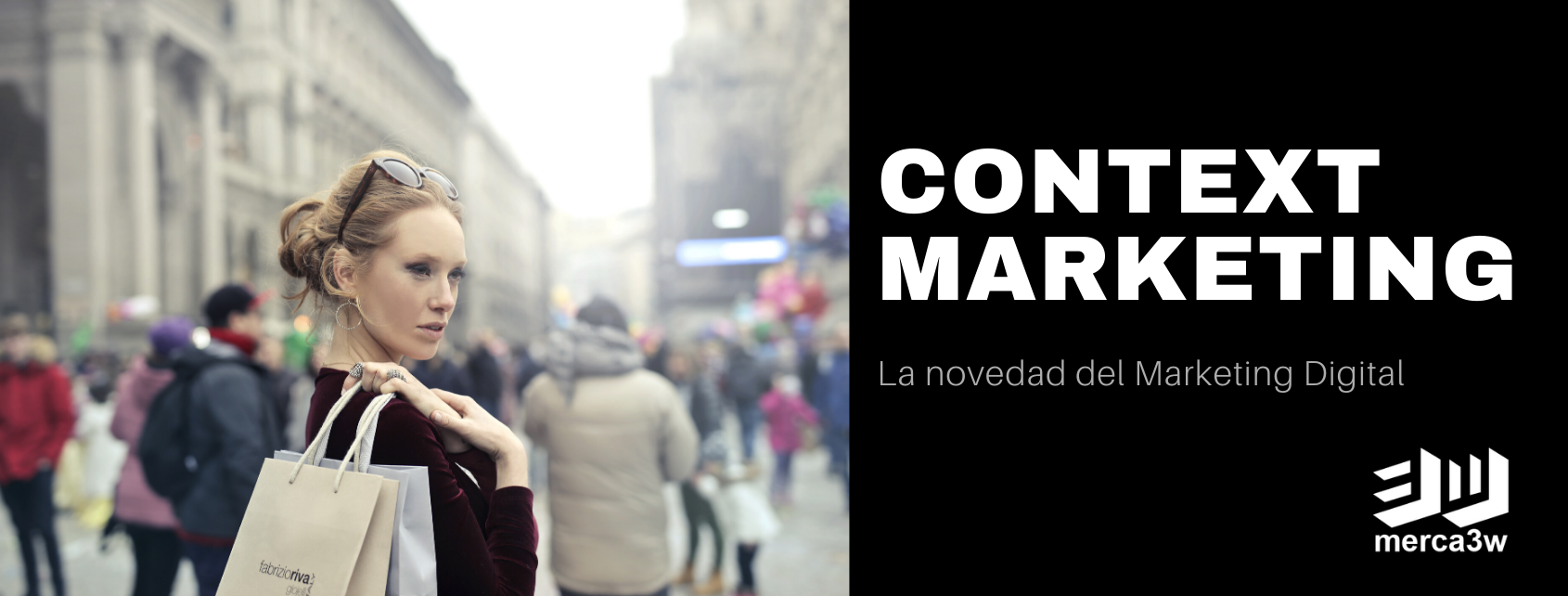 CONTEXT-MARKETING-merca3w-agencia-marketing-digital