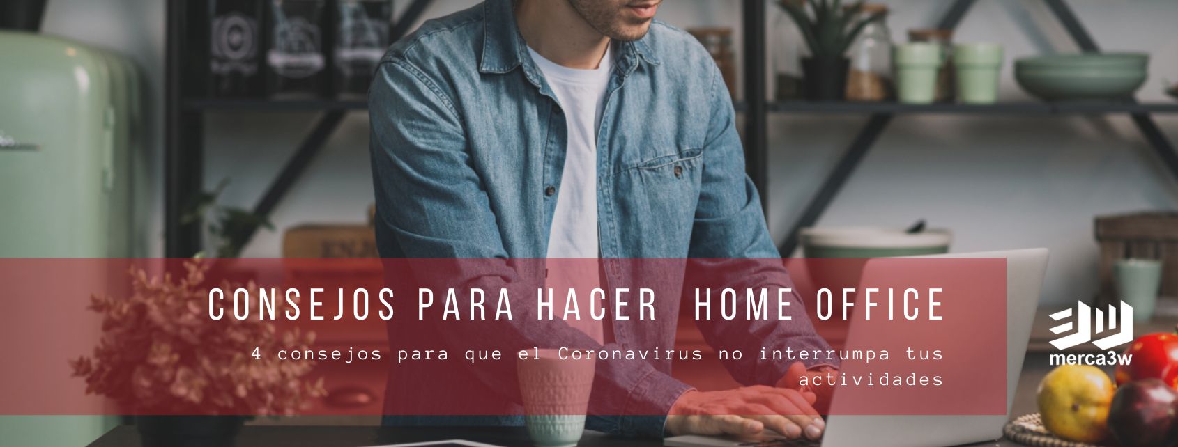 Consejos para hacer home office