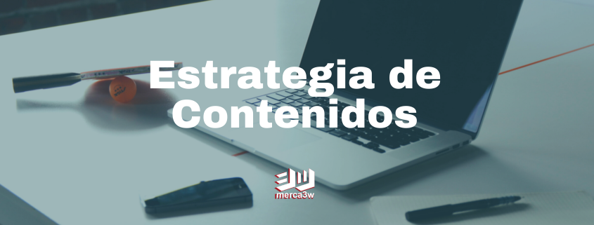 estrategia de contenidos, marketing digital agencia cdmx