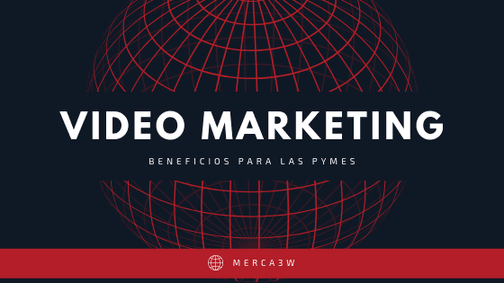 video-marketing-merca3w-agencia-digital-diseño-web-paginas-pymes